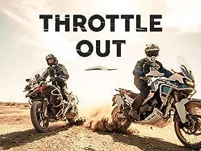 Throttle Out - Season 1