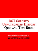 DST Sorority Unauthorized History Quiz and Test Book