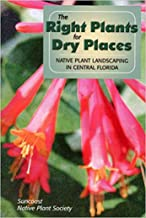 The Right Plants for Dry Places: Native Plant Landscaping in Central Florida