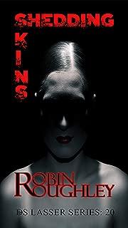 Derramando pieles (serie de crimen DS Lasser Libro 20)