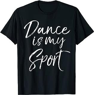 dance is a sport shirt