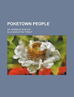 Poketown People; Or, Parables in Black