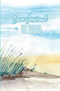 Love Journal for Couples: Messages from the Heart (His & Hers): a 75-days Challenge for Couples_Daily Love Notes between Partners/Husband/Wife/Girlfriend/Boyfriend/Fiancee (Seas Side & Sunny Skies)