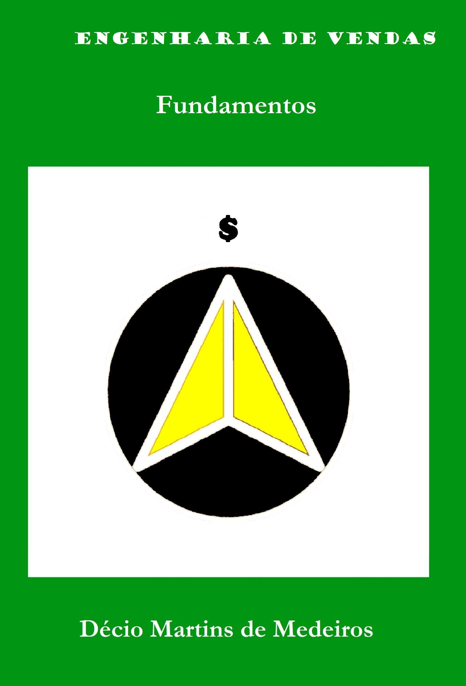 Engenharia de Vendas: Fundamentos (Portuguese Edition)