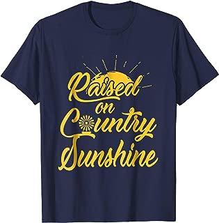 Raised on country sunshine t-shirt. New shirt for farm girl