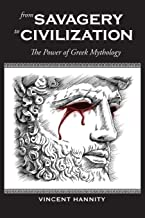 From Savagery to Civilization: The Power of Greek Mythology