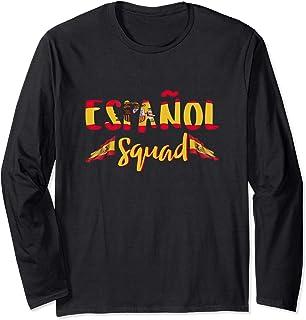 Spanish Teacher Español Squad Spanish Club T-shirt Long Sleeve T-Shirt