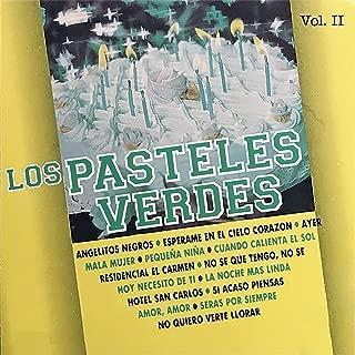 15 Exitos de los Pasteles Verdes, Vol. Ii