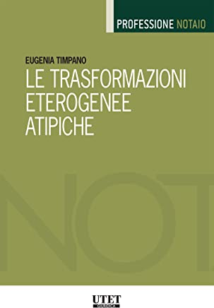 Le trasformazioni eterogenee atipiche
