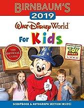 Birnbaum's 2019 Walt Disney World for Kids (Birnbaum Guides)