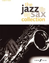 The Jazz Sax Collection: For Alto or Baritone Saxophone (Faber Edition: Jazz Sax Collection)