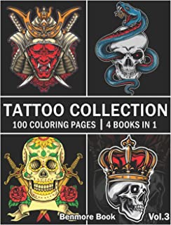 Tattoo Collection: An Adult Coloring Book with 100 Incredible Coloring Pages Awesome and Relaxing Tattoo Designs for Men and Women Volume 3