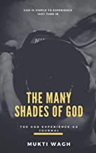 The Many Shades of God: The God Experience - GX Journal (01) (English Edition)