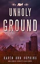Unholy Ground (Serenity's Plain Secrets Book 7)