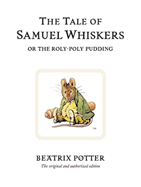 The Tale of Samuel Whiskers (Peter Rabbit)