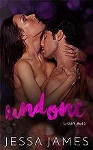 Undone (Club V Book 2)