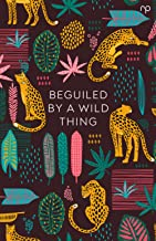 Beguiled by a Wild Thing: Reflex Fiction Volume Four