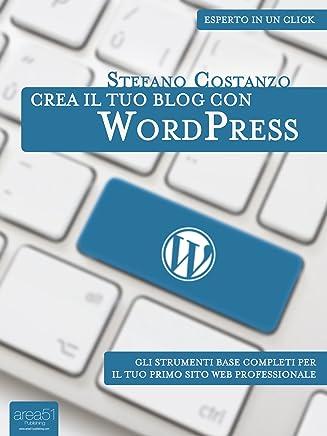 Crea il tuo blog con WordPress (Esperto in un click)