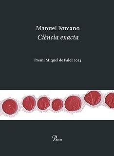 Ciència exacta: Premi Miquel Palol 2014 (OSSA MENOR Book 576) (Catalan Edition)