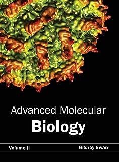 Advanced Molecular Biology: Volume II
