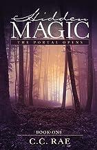 Hidden Magic: The Portal Opens (The Hidden Magic Series Book 1)