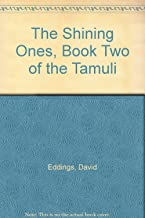 The Shining Ones, Book Two of the Tamuli