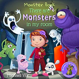 Monster Book, There are Monsters in my Room (Children books, Picture Books, Preschool Books, Baby Books, Kids Books)