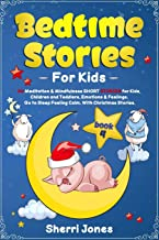 Bedtime Stories for Kids:: 50 Meditation & Mindfulness SHORT STORIES for Kids, Children and Toddlers. Emotions & Feelings. Go to Sleep Feeling Calm. With Christmas Stories. BOOK 4