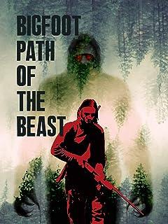 Bigfoot Path of the Beast