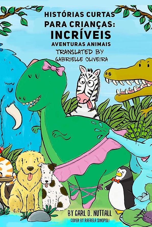 変装したインフルエンザチョコレートHistórias Curtas Para Crian?as: Incríveis Aventuras Animais (Portuguese)
