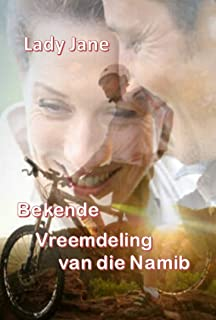 Bekende vreemdeling van die Namib (Afrikaans Edition)