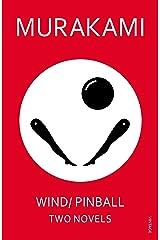 Wind/ Pinball: Two Novels Kindle Edition