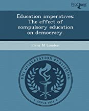 Education Imperatives: The Effect of Compulsory Education on Democracy