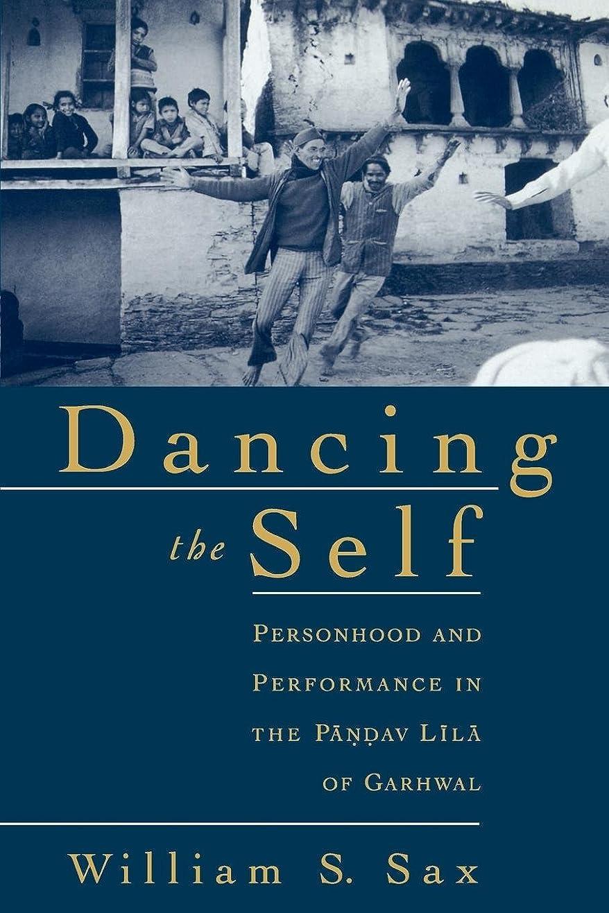空気懲戒ペインティングDancing the Self: Personhood and Performance in the Pandav Lila of Garhwal