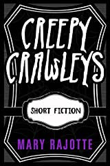 Creepy Crawleys Kindle Edition