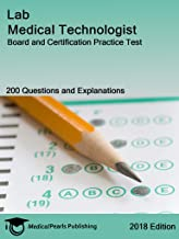 Lab Medical Technologist: Board and Certification Practice Test