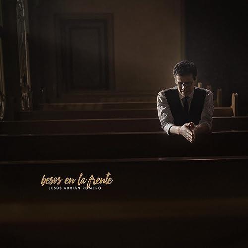 Te Veootra Vez By Jesús Adrián Romero On Amazon Music Amazoncom