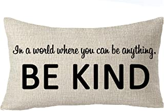 FELENIW In A World Where You Can Be Anything Be Kind Office Quote Throw Pillow Cover Cushion Case Cotton Linen Material Decorative Lumbar 12X20 inches
