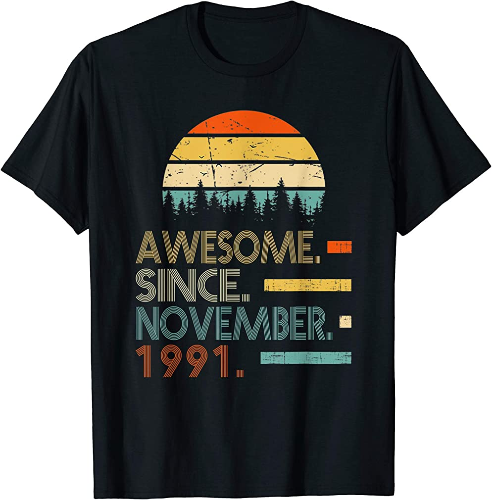 Awesome Since November 1991 28th Birthday Gift 28 Yrs Old T-shirt