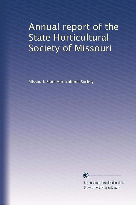 ゲートウェイのみ好ましいAnnual report of the State Horticultural Society of Missouri (Vol.12)