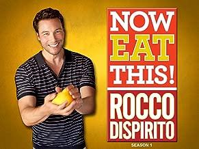 Now Eat This! Rocco DiSpirito