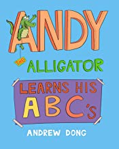 Andy The Alligator Learns His ABC's