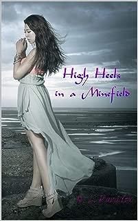 High Heels in a Minefield