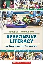 Responsive Literacy: A Comprehensive Framework