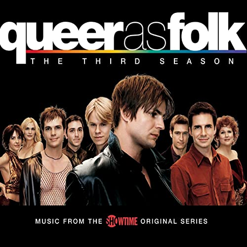 Queer As Folk: The Third Season (Music from the Original Showtime Series)