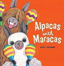 Alpacas with Maracas (Macca the Alpaca)