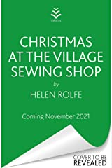Christmas at the Village Sewing Shop Kindle Edition