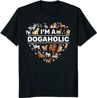 I'm a Dogaholic Shirt