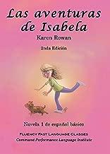 Las aventuras de Isabela (Spanish Edition)