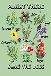 Plant These Save The Bees: Garden Journal Lined Notebook 6'x9' 110 Pages
